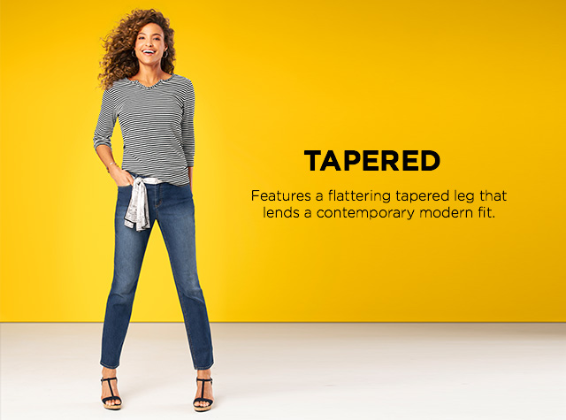 Tapered: Features a flattering tapered leg that lends a contemporary modern fit.