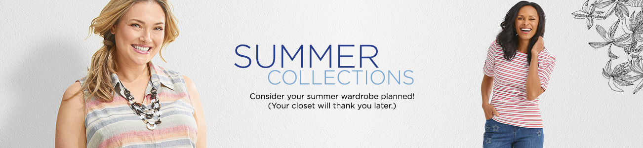 Sumer Collections: Consider your summer wardrobe planned! (Your closet will thank you later.)