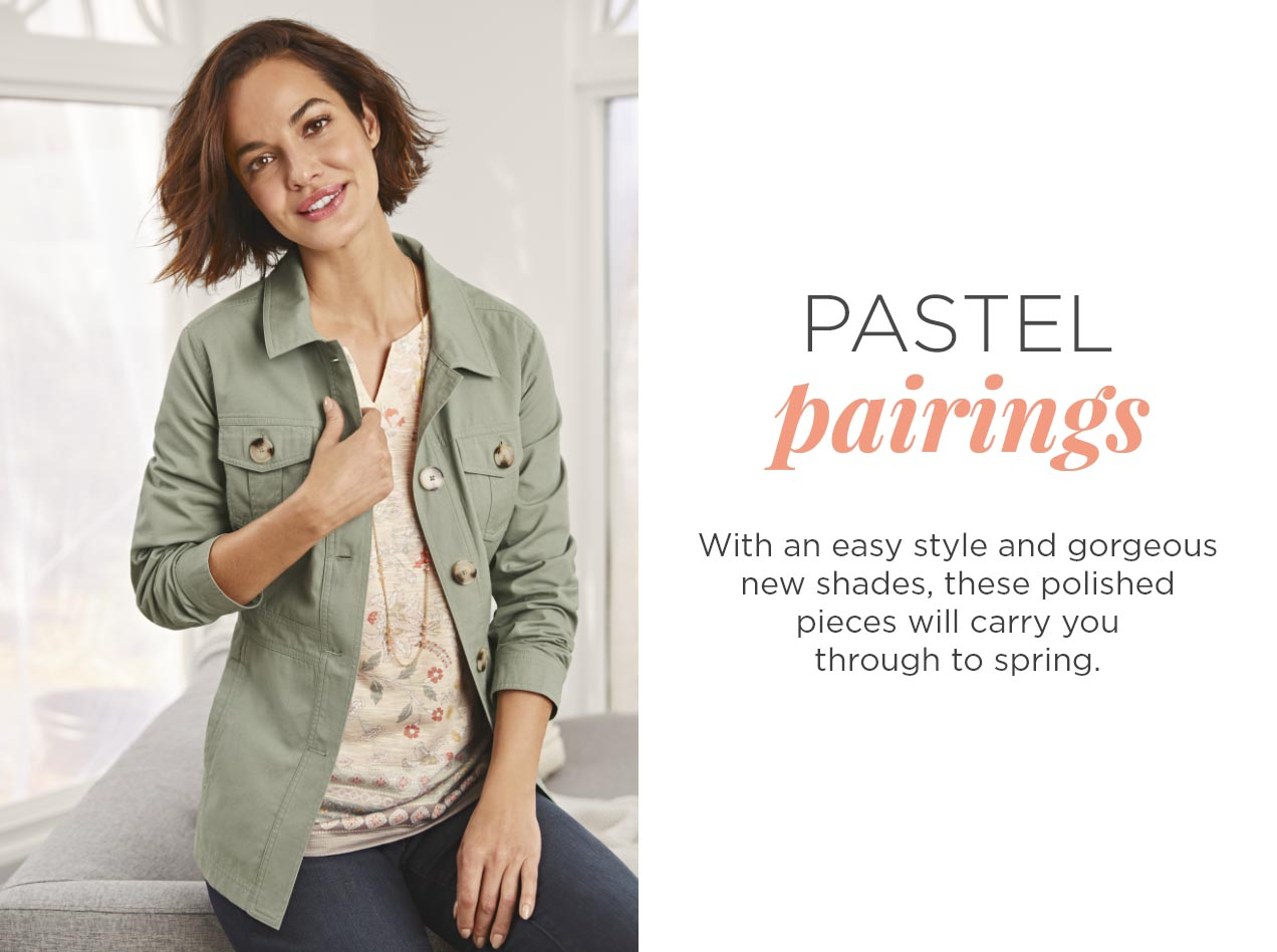 Pastel Pairings: With an easy style and gorgeous new shades, these polished pieces will carry you through to spring.