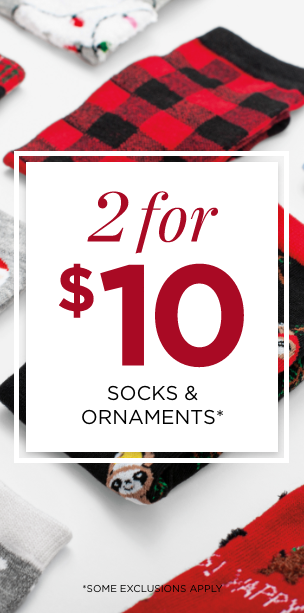 Two for $10: Socks & Ornaments. Learn More.