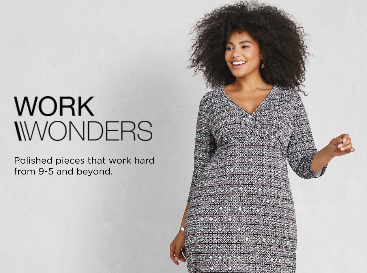 Work Wonders: Polished pieces that work hard from nine-to-five and beyond.