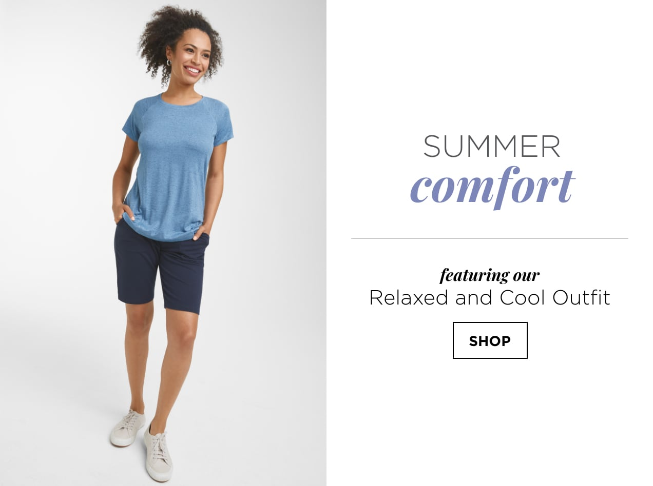 """Summer Comfort. Featuring our """"Relaxed and Cool"""" Outfit: including the relaxed.Restyled.® Space Dye Plus-size Tee and a relaxed.Restyled.® Plus-size Bermuda. Shop."""