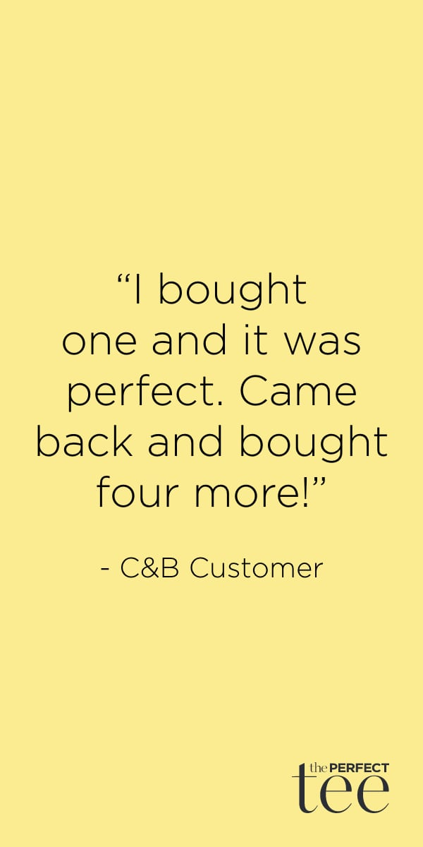 """""""I bought one and it was perfect. Came back and bought four more!"""" - Christopher & Banks customer."""