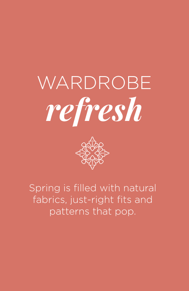 Christopher & Banks Outfits. Wardrobe Refresh: Spring is filled with natural fabrics, just-right fits, and patterns that pop.