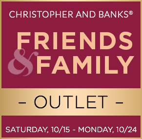 Christopher & Banks® | cj banks® - Friends & Family Outlet Event