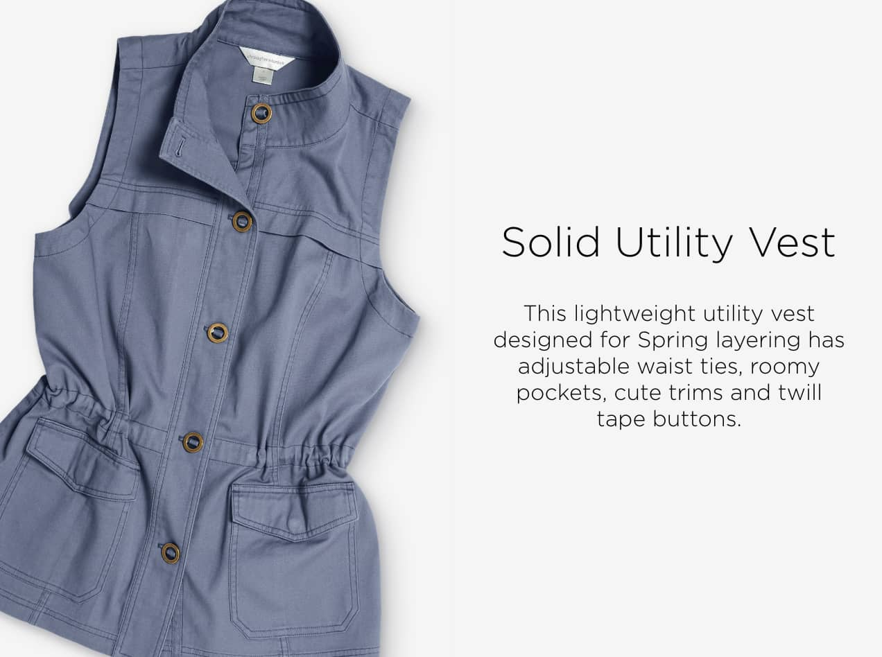 Ways-to-Wear: Solid Utility Vest. This lightweight utility vest designed for Spring layering has adjustable waist ties, roomy pockets, cute trims, and twill tape buttons.