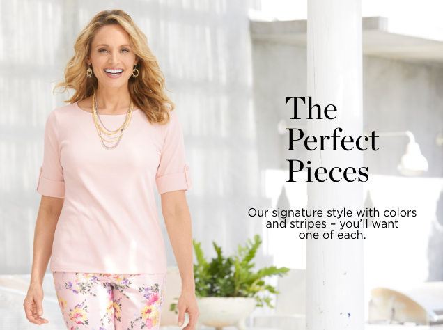 The Perfect Pieces. Our signature style with colors and stripes; you'll want one of each.