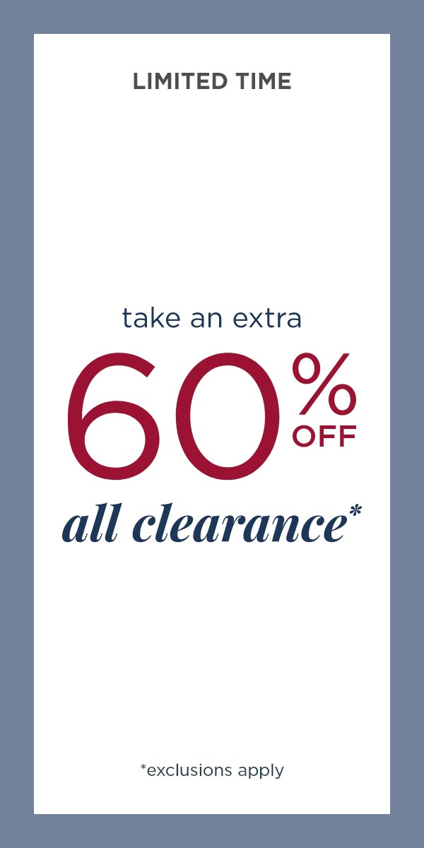 Limited Time: take an extra 60% Off all Clearance! (Exclusions apply.)