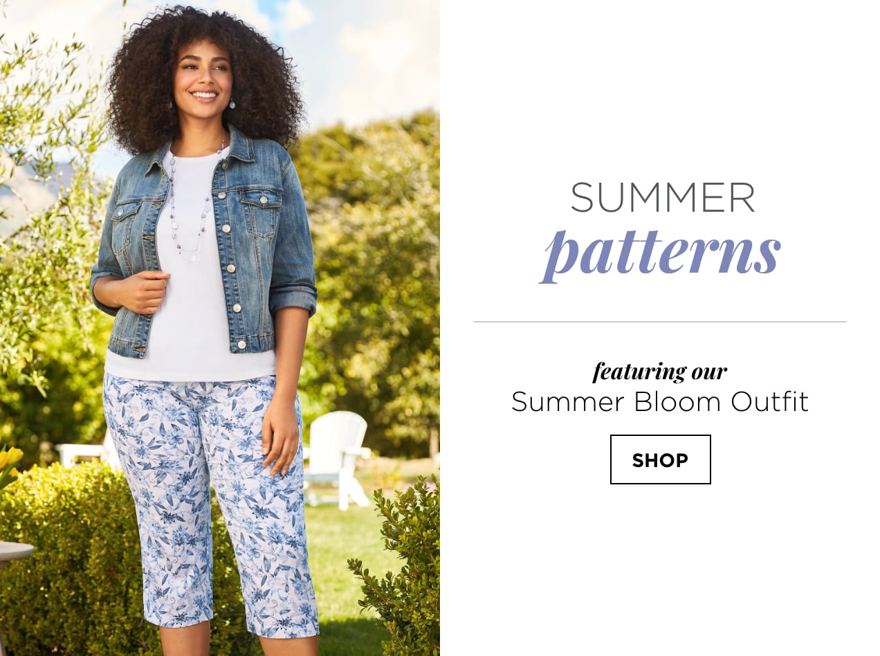 Summer Patterns. Featuring our Summer Bloom Outfit: including the Solid Elbow Sleeve Boatneck Top, Pleat Back Denim Jacket, and Pull On Floral Leaf Printed Linen Blend Crop. Shop.