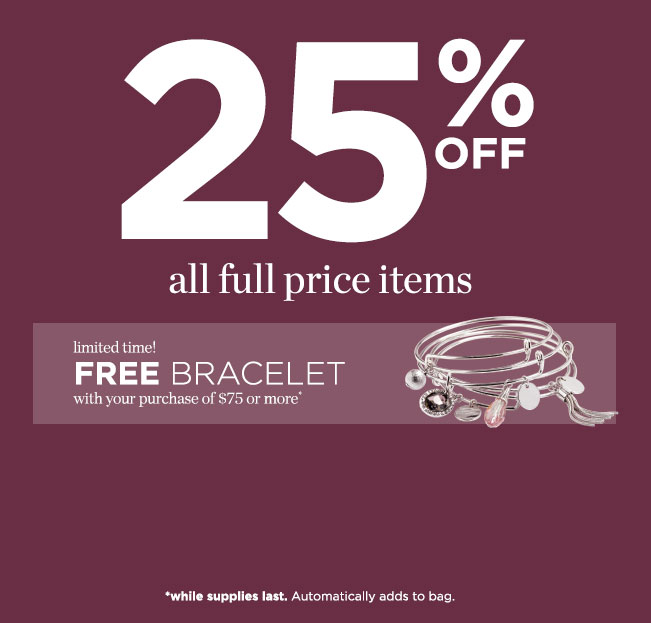 Entire Site On Sale! Take 25% to 50% Off! Plus, for a limited time get a Free Bracelet with your purchase of $75 or more*! *Free bracelet available only while supplies last; automatically adds to bag.