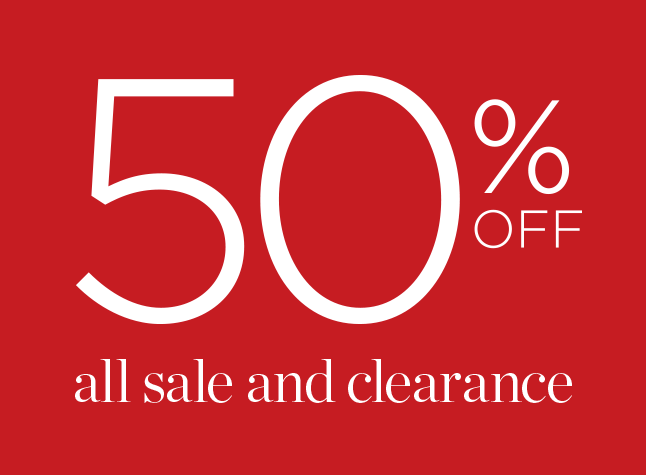 50% Off All Sale and Clearance!
