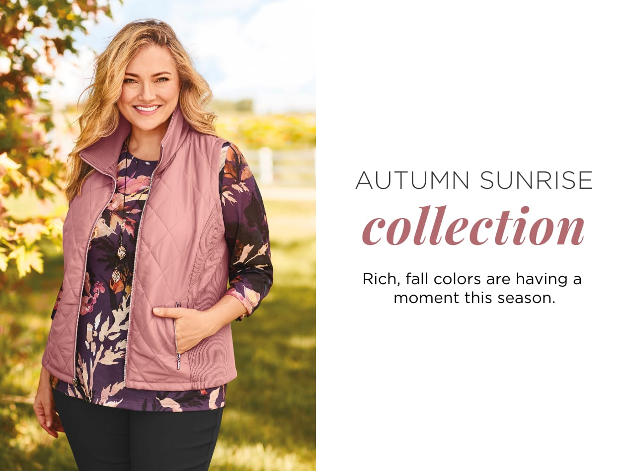 Autumn Sunrise Collection. Rich, fall colors are having a moment this season.