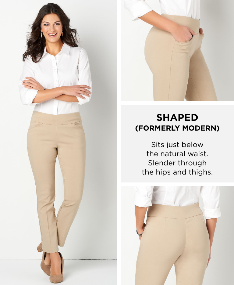 """Shaped (Formerly """"Modern"""": Sits just below the natural waist. Slender through the hips and thighs."""
