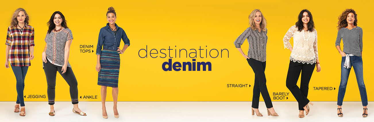 Destination Denim featuring choices such as: Jegging, Ankle, Denim Tops, Straight, Barely Boot, and Tapered.
