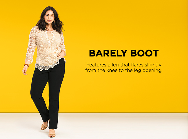 Barely Boot: Features a leg that flares slightly from the knee to the leg opening.