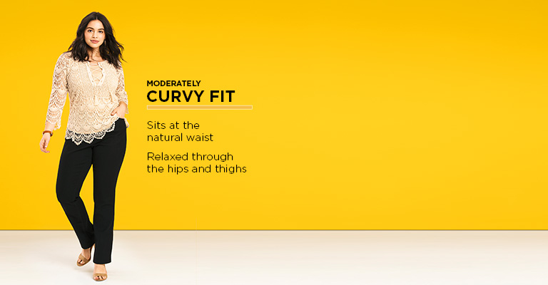 The Moderately Curvy Fit: Sits at the natural waist and is relaxed through the hips and thighs.