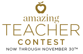 Amazing Teacher Contest: Now through November 30th!