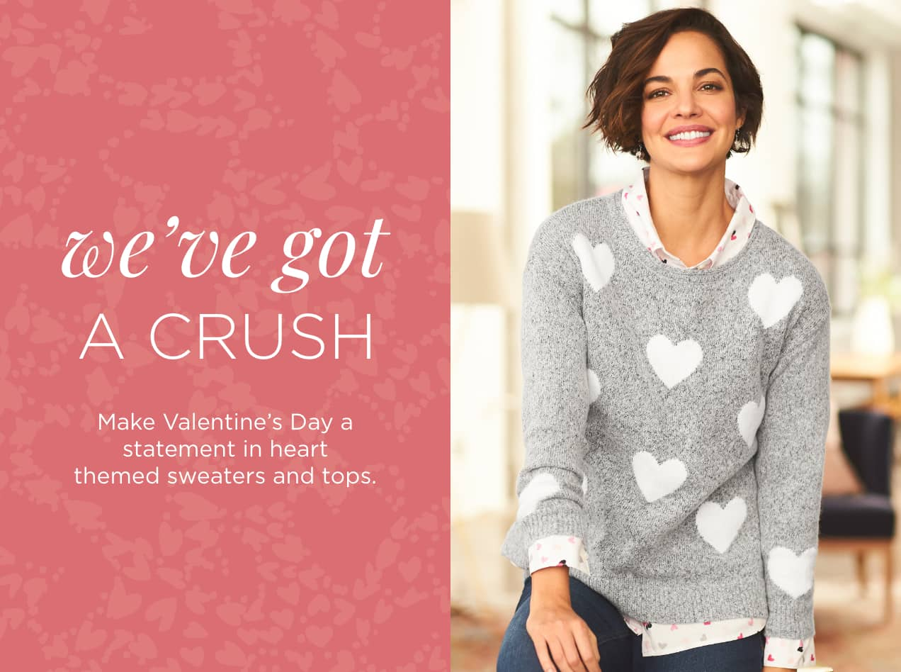 Missy/Women: Collections: Valentine's Day: We've Got a Crush