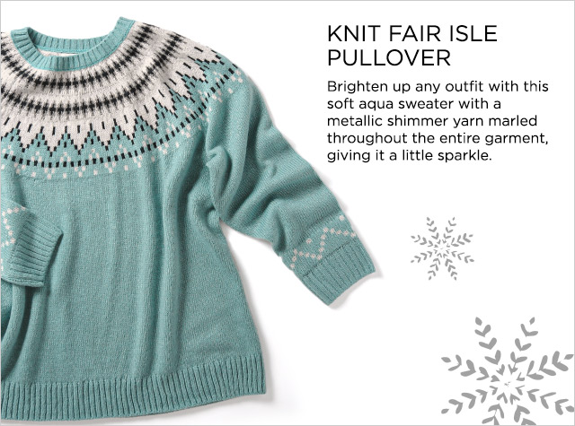 Missy/Women Ways-to-Wear: Knit Fairisle Pullover. Brighten up any outfit with this soft aqua sweater with a metallic shimmer yarn marled throughout the entire garment, giving it a little sparkle.