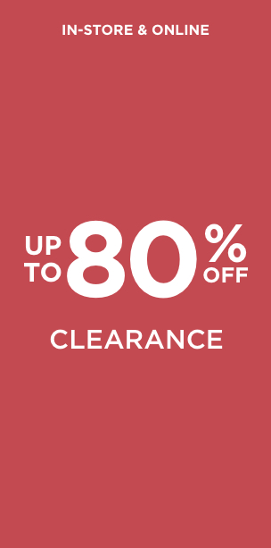 Up To 80% Off Clearance Learn More.