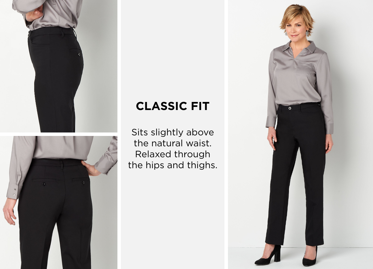 Classic Fit. Sits slightly above the natural waist. Relaxed through the hips and thighs.