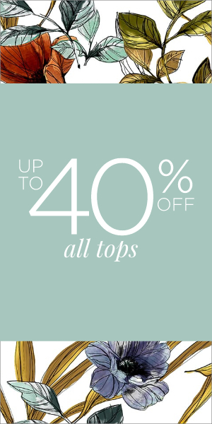 Up to 40% off Tops. Learn More.