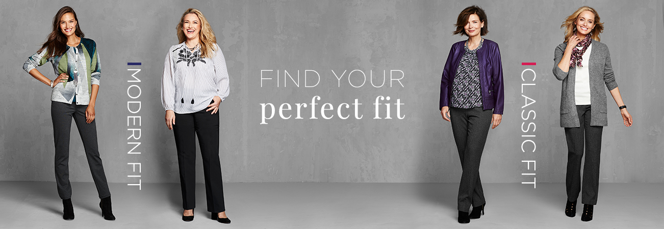Christopher & Banks® | cj banks® Misses, Petite and Plus Size Women's Clothing Category - Missy Pants Fit Guide - Find your perfect fit: Modern Fit | Classic Fit