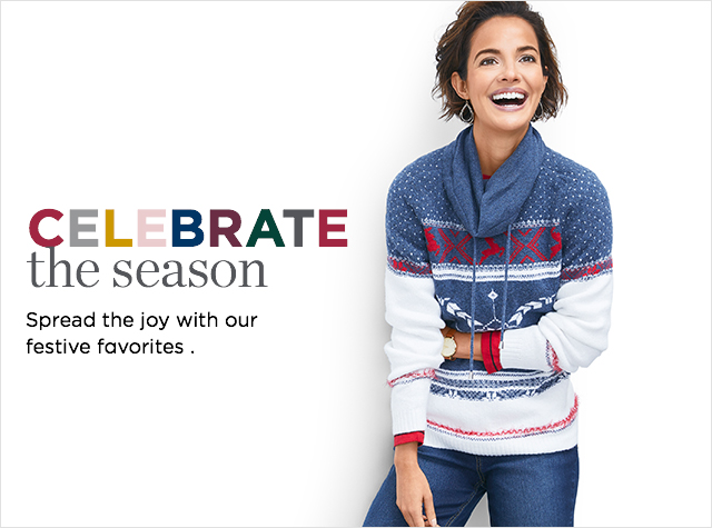 Celebrate the season. Spread the joy with our festive favorites.