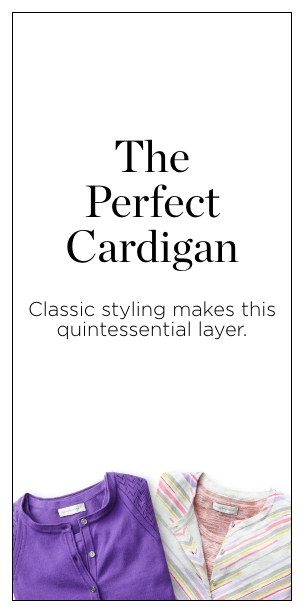 The Perfect Cardigan. Classic styling makes this quintessential layer.