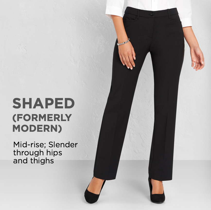 """Shaped (Formerly """"Modern""""): Slender through hips and thighs."""