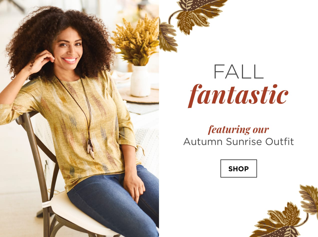 """Fall Fantastic. Featuring our """"Autumn Sunrise"""" Outfit: including the Brushstroke Hatchi Top, Everyday Straight Jean Average Straight Fit, and a Long Beaded Drops Necklace. Shop."""
