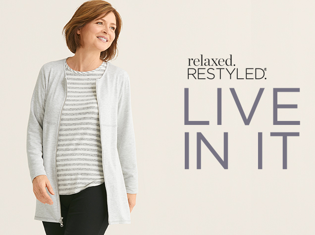 Clothing Category: Relaxed. Restyled.® - Live In It