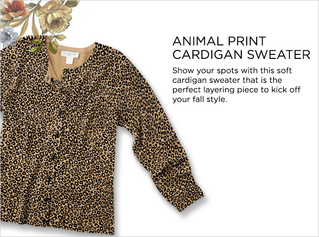 Animal Print Cardigan Sweater. Show your spots with this soft cardigan sweater that is the perfect layering piece to kick off your fall style.