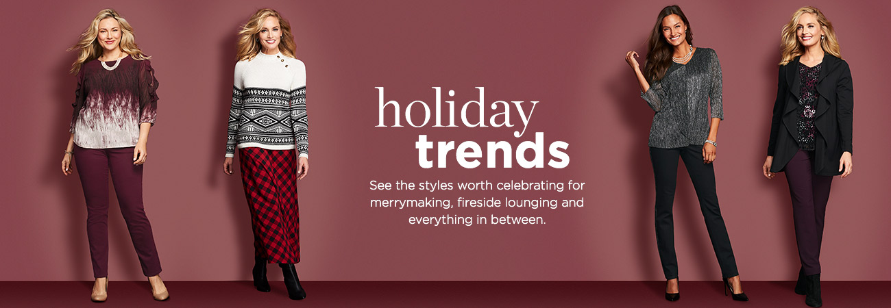 Christopher & Banks® | cj banks® Misses, Petite and Plus Size Women's Clothing Category - Holiday Trends: See the styles worth celebrating for merry-making, fireside lounging, and everything in-between.