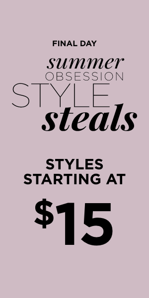 Final Day! Summer Obsession Style Steals: $15 Select Tops!