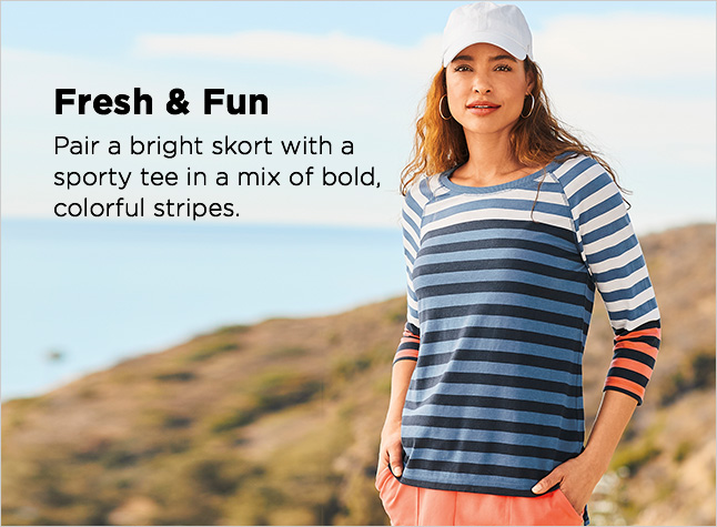 Clothing Category - Fresh and Fun - Pair a bright skort with a sporty tee in a mix of bold, colorful stripes.