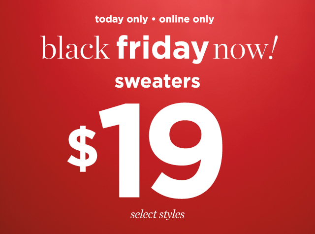 Clothing Category - Missy | Petite | Women Sweaters - Today Only • Online Only: Black Friday Now! Sweaters: $19 Select Styles!