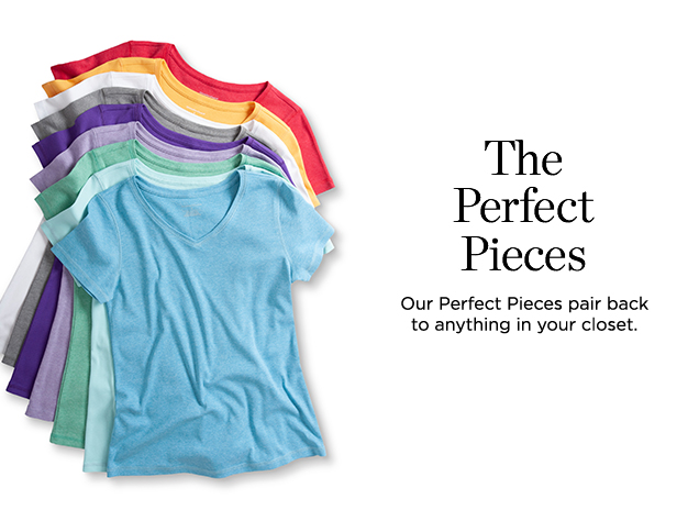 "The Perfect Pieces: Our ""Perfect Pieces"" pair back to anything in your closet."