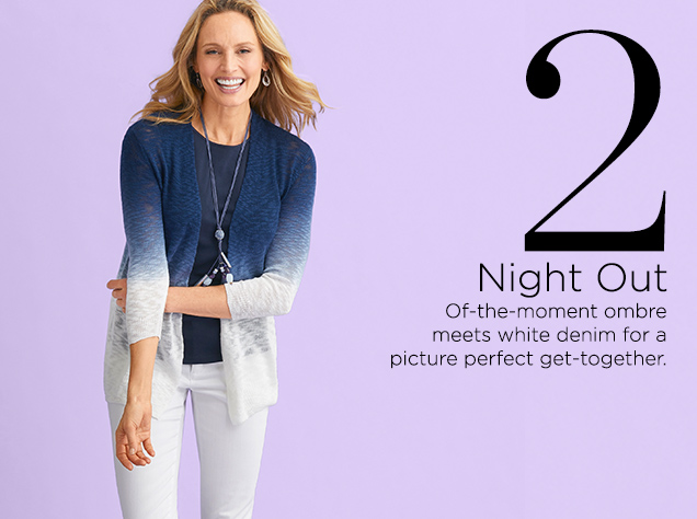 2. Night Out. Of-the-moment ombre meets white denim for a picture-perfect get-together.