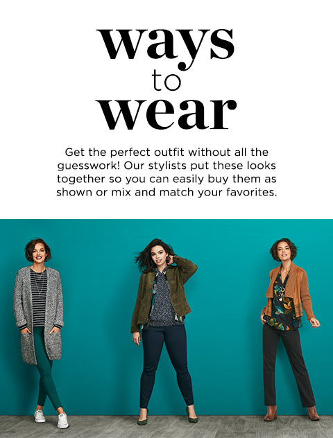 Ways to Wear: Get the perfect outfit without all the guesswork! Our stylists put these looks together so you can easily buy them as shown or mix-and-match your favorites.