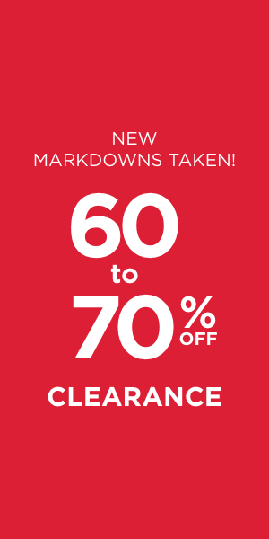 New Markdowns Taken! Clearance 60-70% Off. Learn More.
