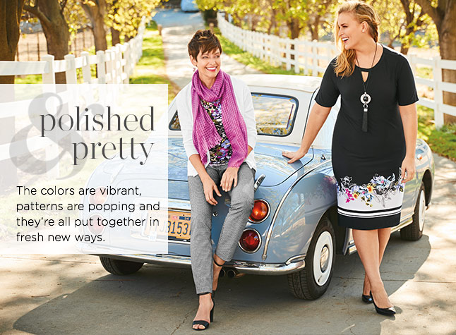 Clothing Category - Polished and Pretty: The colors are vibrant, patterns are popping, and they're all put together in fresh, new ways.