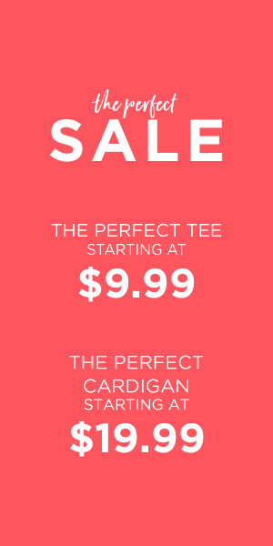 The Perfect Sale: Tee's Starting at $9.99 and Cardigans Starting at $19.99. Learn More.