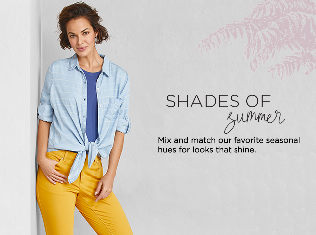 Shades of Summer: Mix and match our favorite seasonal hues for looks that shine.