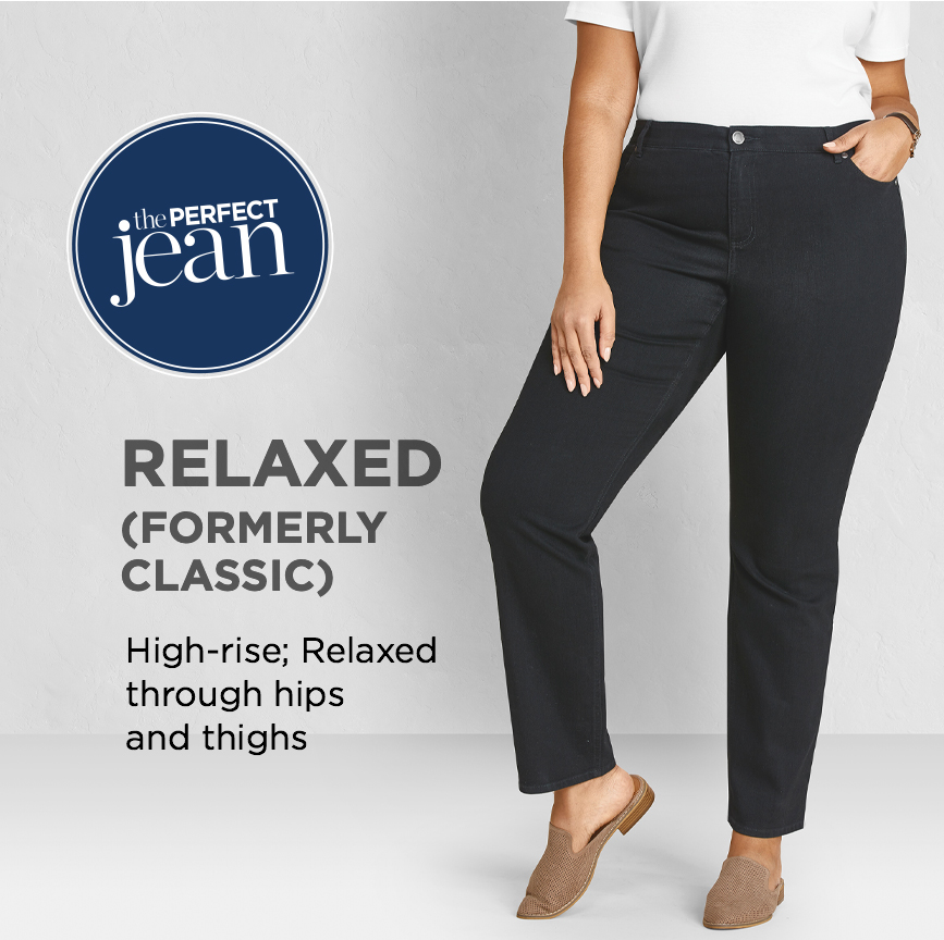 """The Perfect Jean. Relaxed (Formerly """"Classic""""): High-rise; Relaxed through hips and thighs."""
