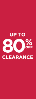 Up To 80% Off Clearance Items!
