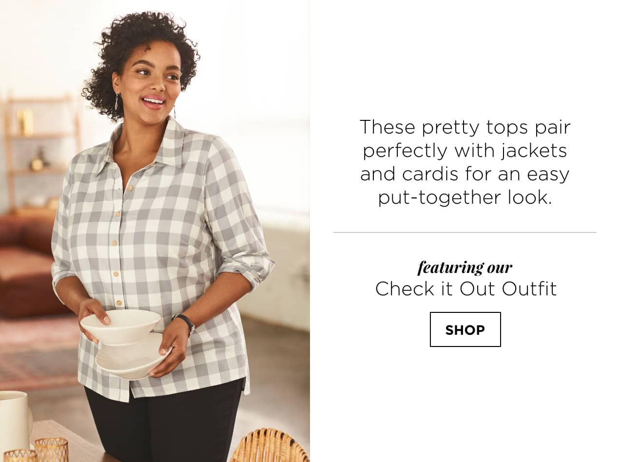 These pretty tops pair perfectly with jackets and cardis for an easy, put-together look. Featuring our Check it Out Outfit: including a Gingham Button-up Blouse, Everyday Straight Jean Relaxed Fit, Metal Drop Earrings, and a Long Metal Beaded Necklace. Shop.