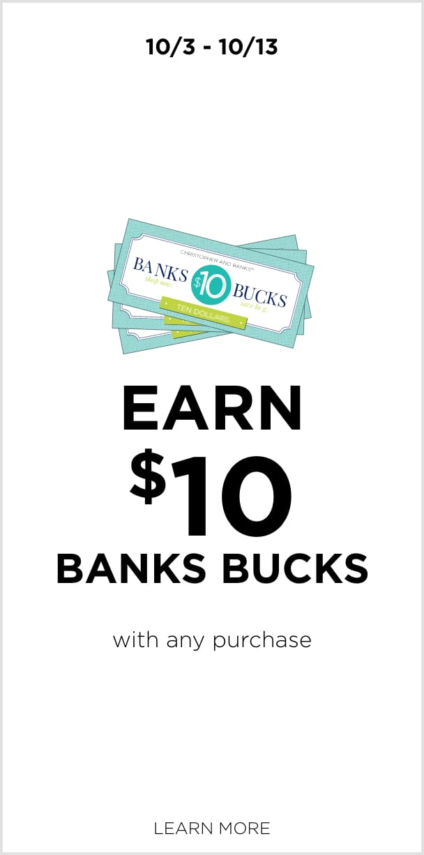 10/3 to 10/13: Earn $10 Bank Bucks with any purchase. Learn More.