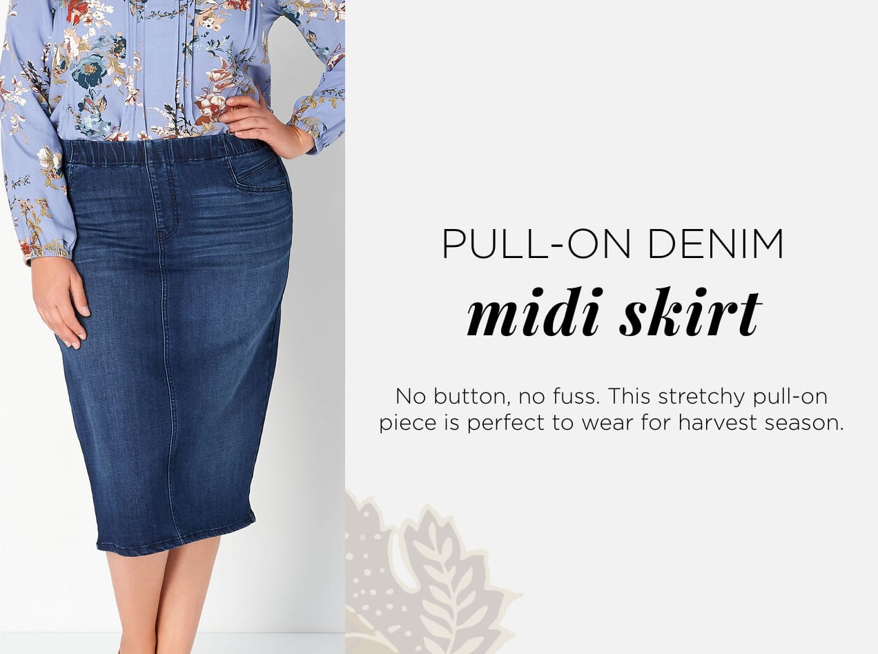 Pull-On Denim Midi Skirt. No button, no fuss. This stretchy pull-on piece is perfect to wear for harvest season.