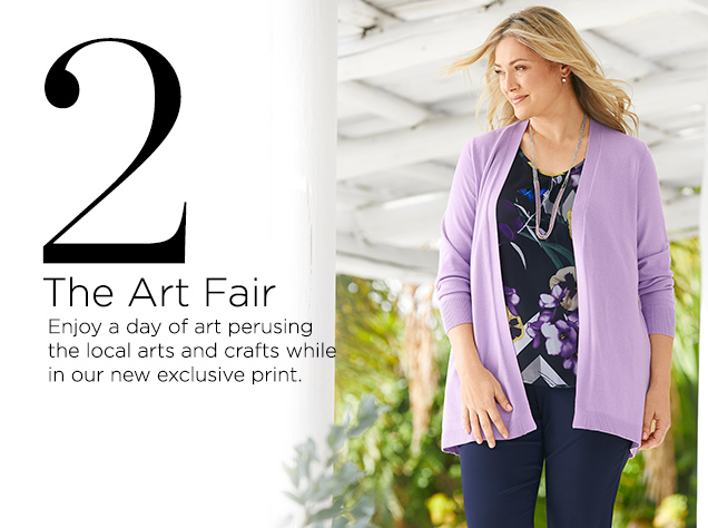 2. The Art Fair. Enjoy a day of art, perusing the local arts and crafts, while in our new, exclusive print.